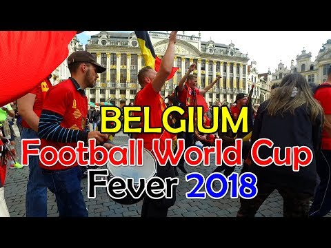 Belgium Football World Cup Fever 2018 - Brussels Grand Place Celebration