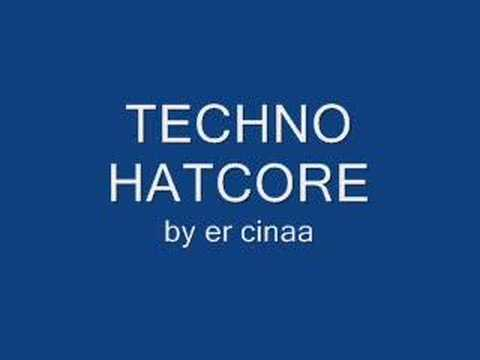 TECHNO HATCORE