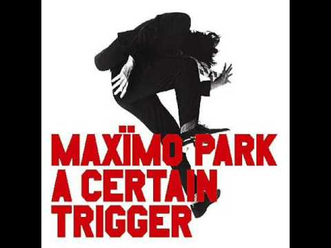 Apply Some Pressure by Maximo Park with Lyrics