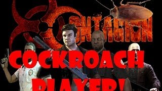 COCKROACH PLAYER! - Contagion Gameplay Part 8