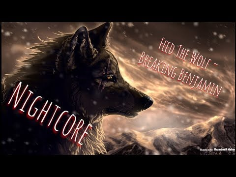 Nightcore ~ Feed The Wolf