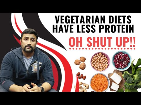 VEGETARIAN DIETS HAVE LESS PROTEIN - OH SHUT UP!!