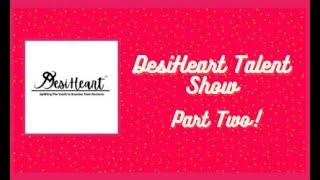DesiHeart Virtual Talent Show 2021 Part 2