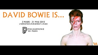 « David Bowie Is » à Paris - Mars 2015 - Exposition à la Philharmonie de Paris