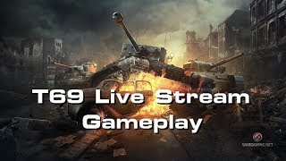 Clutches, LoLs, and Bad Ideas; T69 Gameplay - WORLD OF TANKS CONSOLE