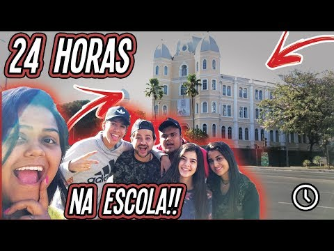 24 HORAS NA ESCOLA !!!