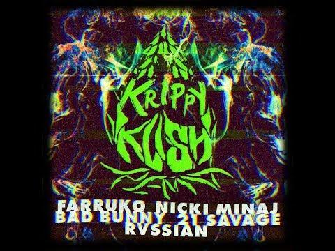 farruko,-nicki-minaj,-bad-bunny---krippy-kush-(remix)-ft.-21-savage,-rvssian