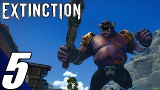 Extinction - Walkthrough Gameplay Part 5: Armed & Dangerous (No Commentary) (PC)