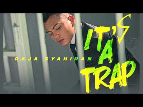 It's a Trap - Raja Syahiran (8D Audio)