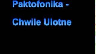 Paktofonika - Chwile Ulotne + tekst