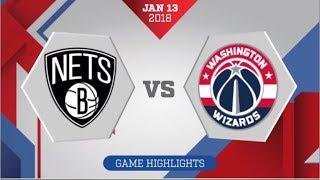 Brooklyn Nets vs Washington Wizards: January 13, 2018