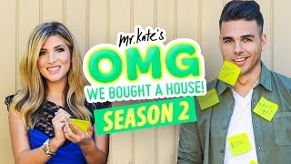 OMG We Bought A House!  Season 2