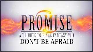 Download Final Fantasy VIII - Don't Be Afraid - Orchestral MP3 song and Music Video