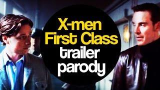 X-men First Class Trailer Parody