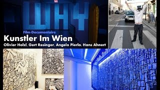 """KÜNSTLER IN WIEN"" Film documentaire  (Pierlo.Production 2015)"