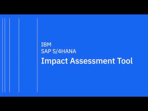 IBM SAP S/4HANA Impact Assessment Demo