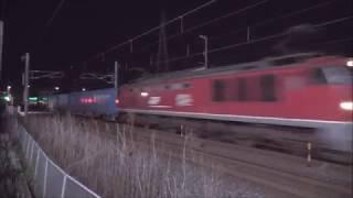 【JR貨物】深夜の貨物撮影記 EF510 ×8本 日本海縦貫線(北陸本線)福井~森田 2019年4月18日