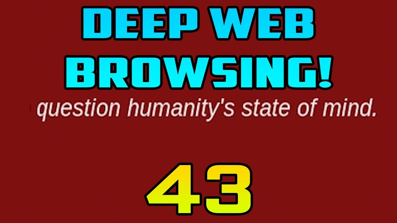 videos gone too far deep web browsing 43 youtube