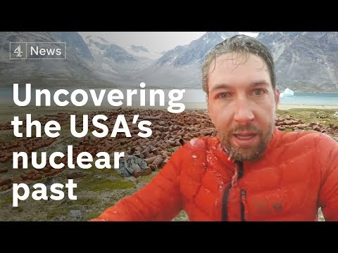 How the Greenland ice melt will expose buried US nuclear was