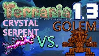 Terraria 1.3 Weapons VS. Expert Bosses: CRYSTAL SERPENT VS. GOLEM!