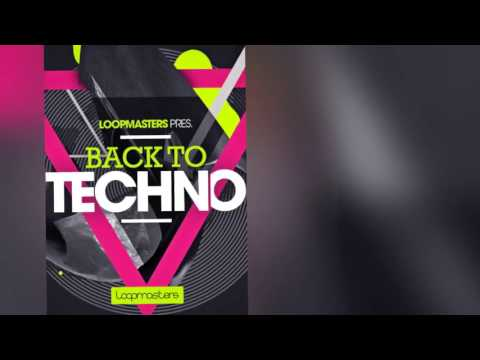 Back To Techno - Loopmasters Techno Samples & Loops