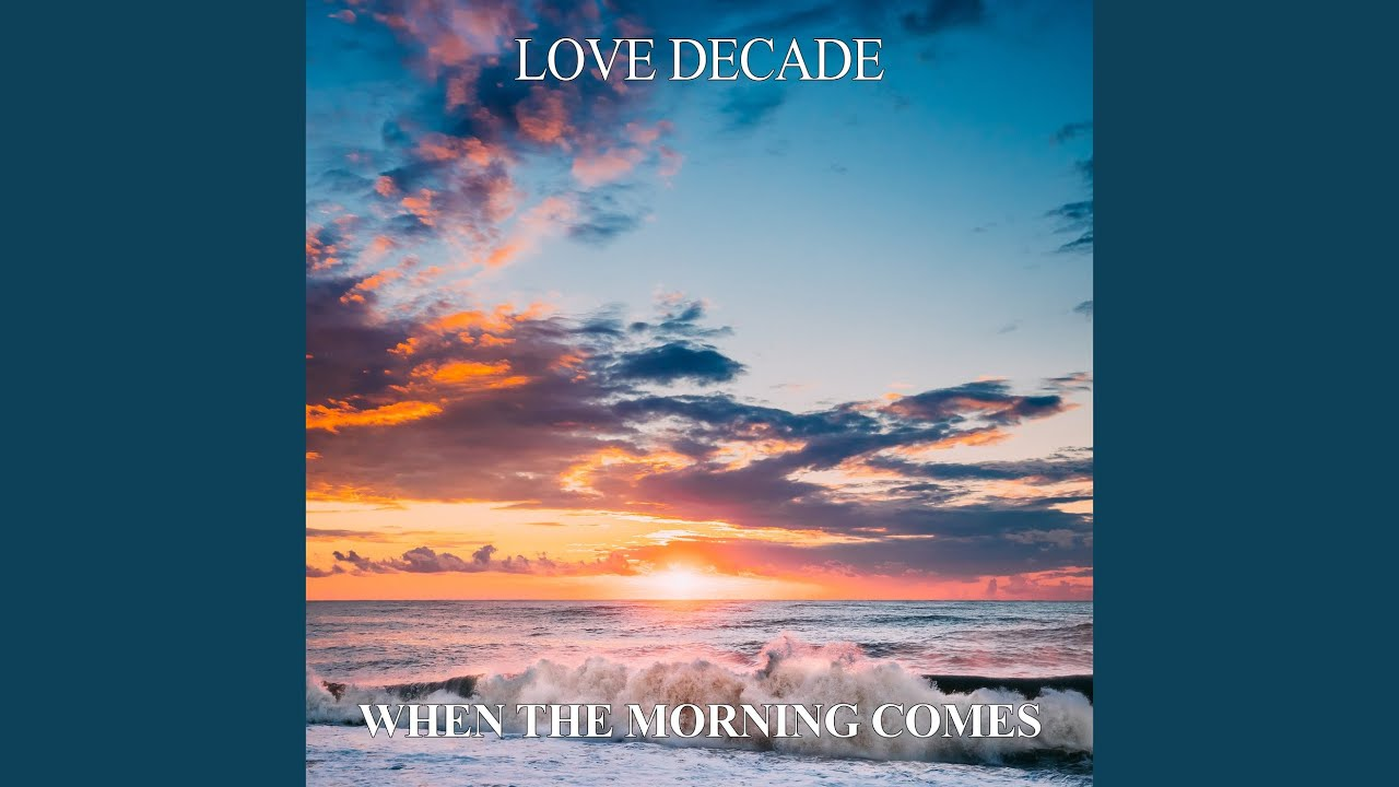 When The Morning Comes (Sunset Mix)