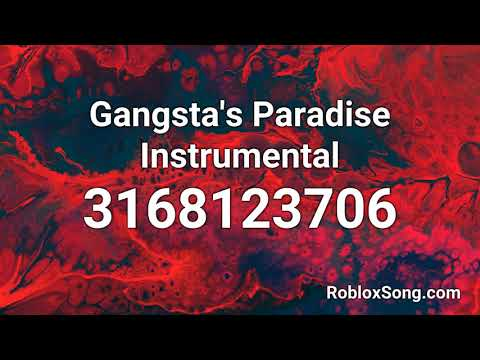 Gangsta S Paradise Instrumental Roblox Id Roblox Music Code