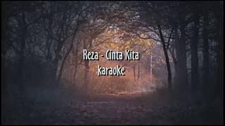 Download Lagu Reza - Cinta Kita   [ karaoke ] mp3
