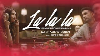 La La La Remix DJ Shadow Dubai Mp3 Song Download