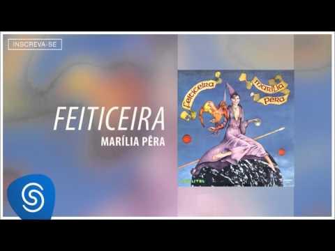 Marília Pêra - Bem-te-vi (Álbum Feiticeira) [Áudio Oficial]