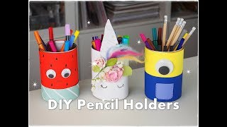 🍉 🦄 3 DIY Easy Pencil Holder Ideas for Kids Unicorn Minnion Watermelon ❀ Emily's Small World ❀