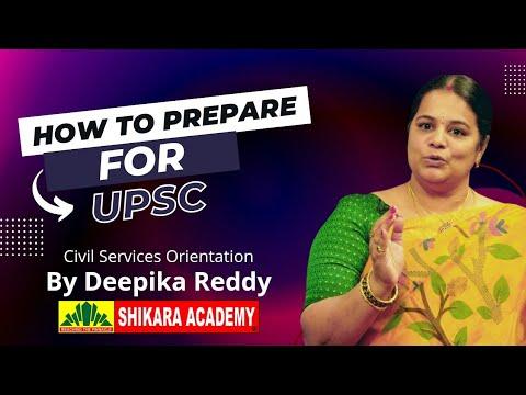 UPSC Civil Services Orientation By Deepika Reddy || Shiikara Academy || www.shikaraacademy.com