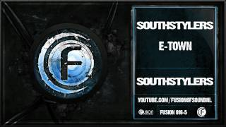 Southstylers - E-Town