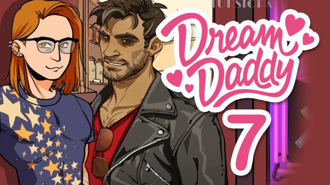 dating daddy part 2 What could possibly top finally completing a date with a dream daddy completing another one with the very same dad nich and steph edge closer and closer to.