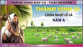 Thánh Vịnh 21 Thái Nguyên - CN Lễ Lá - Năm A
