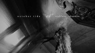 October Tide - Reckless Abandon (Official Video 2016)