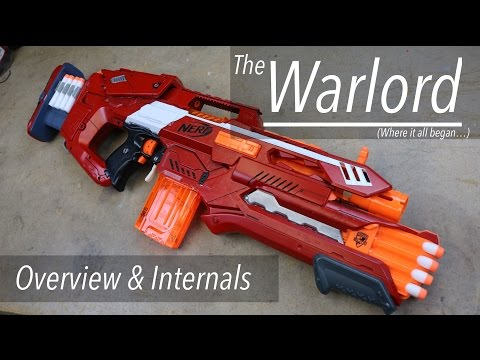 """Warlord"" Custom Nerf Blaster Integration - Overview & Internals"
