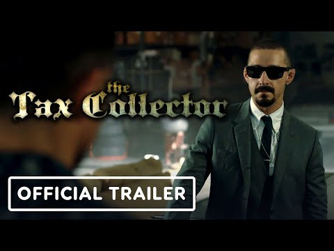 The Tax Collector - Official Trailer (2020) Shia LaBeouf, George Lopez