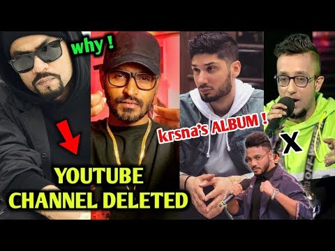 Bohemia's Youtube Channel got deleted ! Kr$na's Upcoming Album update