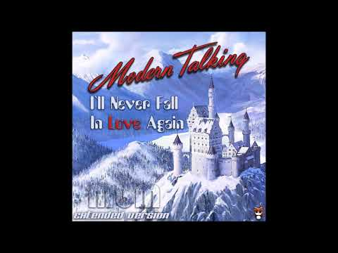 Modern Talking - I`ll Never Fall In Love Again Extended Version (re-cut by Manaev)