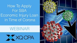 Webinar: How to Apply For SBA Economic Injury Loan in Time of Corona