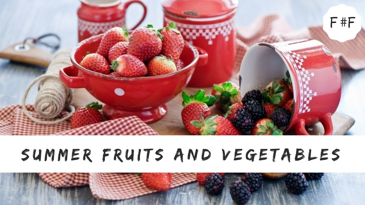 10 Most Nutritious Summer Fruits And Vegetables   #FactsFaculty