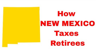 How NEW MEXICO Taxes Retirees