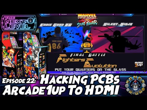 Hacking Arcade1Up PCBs!? + Marvel vs Street Fighter Tournament Preview (The Next Level: Ep 22) from Kongs-R-Us