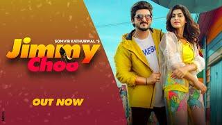 Jimmy Choo (Full Song) Somvir Kathurwal | Meenakshi | Ft. KaKa | New Haryanvi Songs Haryanavi 2021