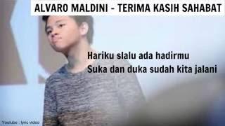 Gambar cover ( LIRIK ) ALVARO MALDINI - TERIMA KASIH SAHABAT ( LYRIC VIDEO )
