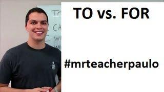 Aula de Inglês: #06 Diferenças entre:To vs For
