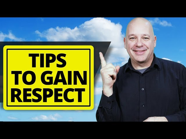 EARN RESPECT with 10 Things You Can Easily Do