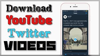 how to download youtube & twitter videos on iPhone iOS 11 No Computer