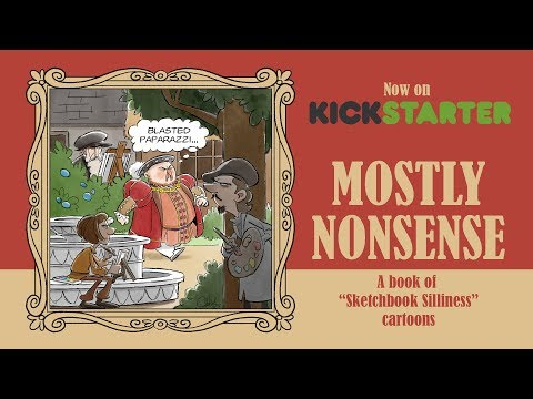"Kickstarter promo for ""Mostly Nonsense"", a book of my gag cartoons"
